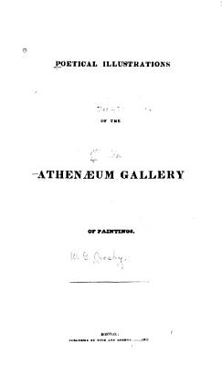 Poetical Illustrations of the Athenaeum Gallery of Paintings PDF