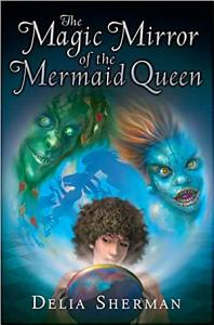 The Magic Mirror of the Mermaid Queen Book