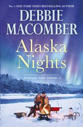 Alaska Nights Because Of The Baby Falling For Him Ending In Mar Book PDF