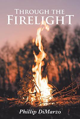 Through the Firelight