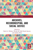 Archives Recordkeeping And Social Justice