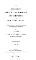 The Englishman s Hebrew and Chaldee concordance of the Old Testament based on the unpubl  work of W  De Burgh  ed  by G V  Wigram    PDF