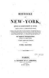 Histoire de New-York depuis le commencement du monde jusqu'à la fin de la domination hollandaise...