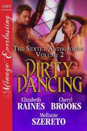 Dirty Dancing [The Sextet Anthologies Volume 2]
