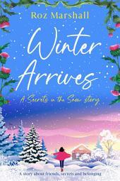 Winter Arrives: Secrets in the Snow, Episode 1