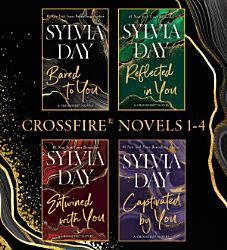 Sylvia Day Crossfire Novels 1 4 Book PDF