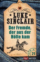 Der Fremde, der aus der Hölle kam: Luke Sinclair Western