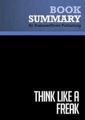 Summary: Think Like a Freak: Review and Analysis of Levitt and Dubner's Book