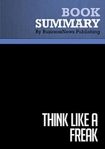Summary  Think Like a Freak