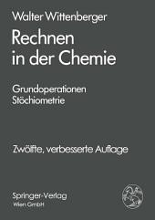 Rechnen in der Chemie: Grundoperationen, Stöchiometrie, Ausgabe 12