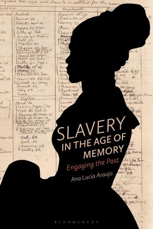Slavery in the Age of Memory PDF