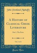 A History Of Classical Greek Literature Vol 1 Of 2