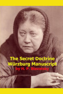 The Secret Doctrine Wurzburg Manuscript