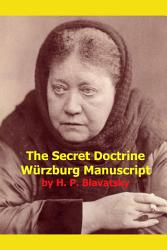 The Secret Doctrine Wurzburg Manuscript Book PDF