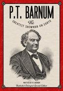 P.T. Barnum The Greatest Showman on Earth