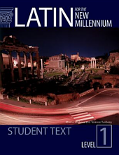 Latin for the New Millennium Level 1 Student Textbook