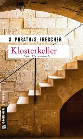 Klosterkeller: Kriminalroman