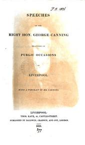 Speeches ... delivered on public occasions in Liverpool