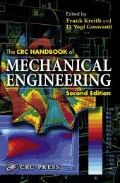 The CRC Handbook of Mechanical Engineering, Second Edition: Edition 2