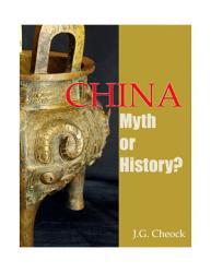 China Myth Or History  Book PDF