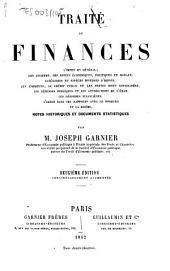 Traité de finances: l'impot en général, son assiette, ses effets économiques, politiques et moraux ...