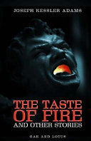 The Taste of Fire and Other Stories