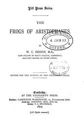 The Frogs of Aristophanes [ed.] by W.C. Green