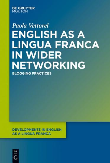 English as a Lingua Franca in Wider Networking PDF