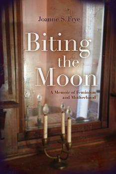 Biting the Moon PDF