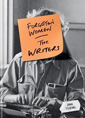 Forgotten Women  The Writers PDF