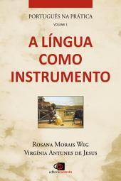 Português na Prática - Vol.1: Erros e dúvidas mais comuns