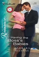 Having the Boss s Babies PDF