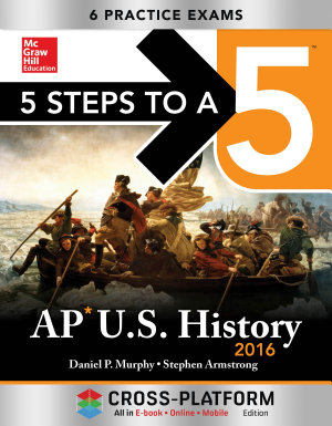 5 Steps to a 5 AP US History 2016  Cross Platform Edition