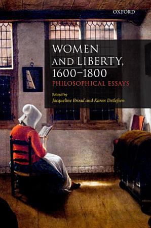 Women and Liberty  1600 1800 PDF