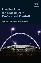Handbook on the Economics of Professional Football