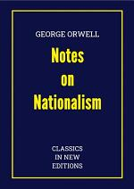 George Orwell: Notes on Nationalism