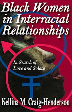 Black Women in Interracial Relationships PDF