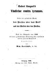 Hubert Languet's Vindiciae contra tyrannos. Ueber die gesetzliche Macht des Fürsten über das Volk und des Volkes über den Fürsten