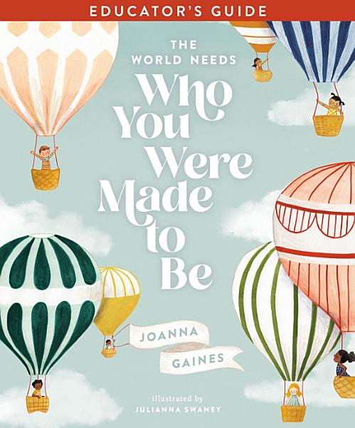 Download The World Needs Who You Were Made to Be Educator s Guide Book