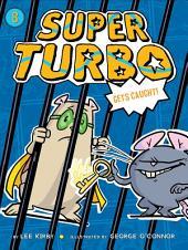 Super Turbo Gets Caught