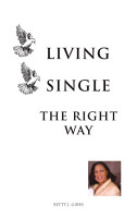 LIVING SINGLE THE RIGHT WAY PDF
