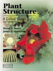 Plant Structure, Second Edition: Edition 2