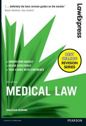 Law Express: Medical Law: Edition 5