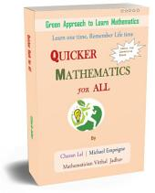 QUICKER MATHEMATICS for ALL