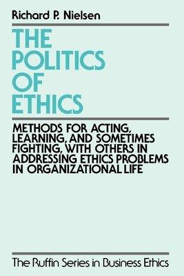 The Politics of Ethics