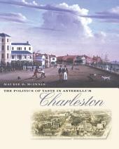 The Politics of Taste in Antebellum Charleston
