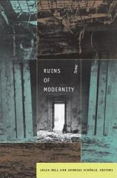 Ruins of Modernity