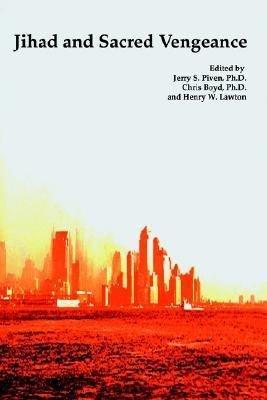 Terrorism Jihad And Sacred Vengeance