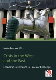 Crisis In The West And The East
