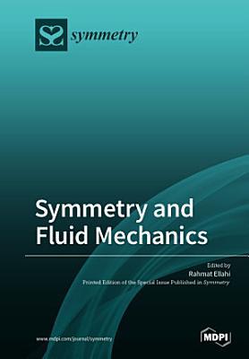 Symmetry and Fluid Mechanics
